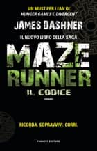 Maze Runner. Il codice eBook by James Dashner, Sara Brambilla