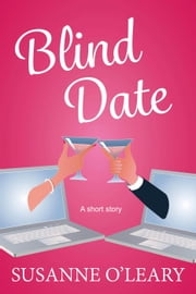 Blind Date: A short story ebook by Susanne O'Leary