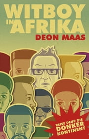 Witboy in Afrika ebook by Deon Maas