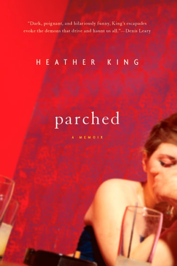 Parched ebook by Heather King