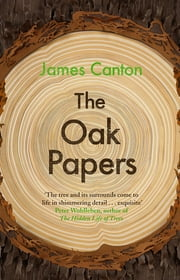 The Oak Papers ebook by James Canton