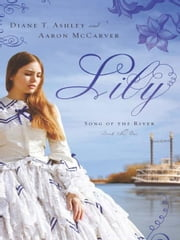 Lily ebook by Mr. Aaron McCarver,Diane T. Ashley