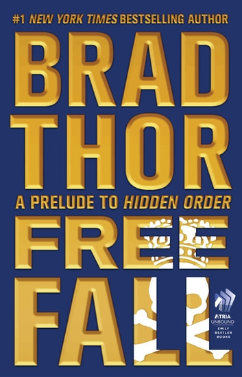 Free Fall - A Prelude to Hidden Order ebook by Brad Thor