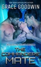 The Commanders' Mate ekitaplar by Grace Goodwin