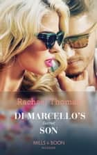Di Marcello's Secret Son (Mills & Boon Modern) (The Secret Billionaires, Book 1) 電子書 by Rachael Thomas