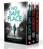 The Detective Lottie Parker Series: Books 4–6 ebook by Patricia Gibney