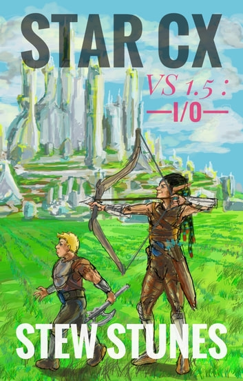 Star CX: Verse 1.5 - I/O ebook by Stew Stunes
