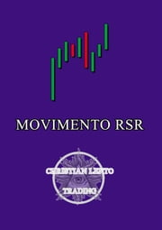 Il Movimento dei Market Mover - Movimento RSR ebook by Christian Lento