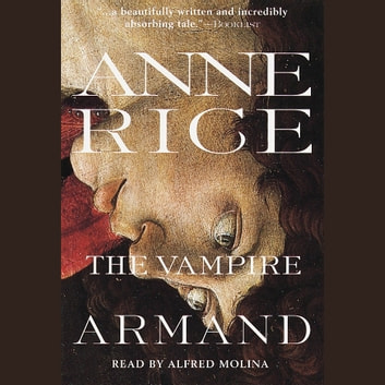 The Vampire Armand audiobook by Anne Rice