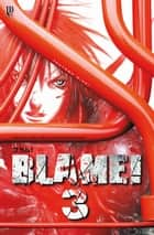 Blame! vol. 03 ebook by Tsutomu Nihei