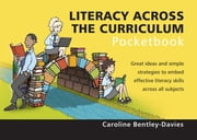 Literacy Across The Curriculum Pocketbook ebook by Caroline Bentley-Davies
