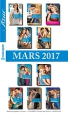 10 romans Azur + 1 gratuit (n°3805 à 3814 - Mars 2017) ebook by Collectif