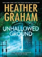 Unhallowed Ground (Mills & Boon M&B) ebook by Heather Graham