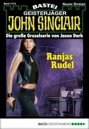 John Sinclair - Folge 1774 - Ranjas Rudel ebook by Jason Dark