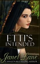 Etti's Intended ebook by Janet Lane