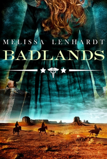 Badlands ebook by Melissa Lenhardt