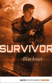 Survivor - Episode 1 - Blackout. Science Fiction Thriller ebook by Peter Anderson