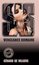 SAS 62 Vengeance romaine ebook by Gérard de Villiers
