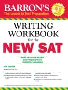 Writing Workbook for the NEW SAT ebook by George Ehrenhaft Ed. D.