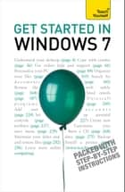 Get Started in Windows 7: Teach Yourself ebook by Mac Bride