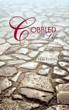 Cobbled Life ebook by