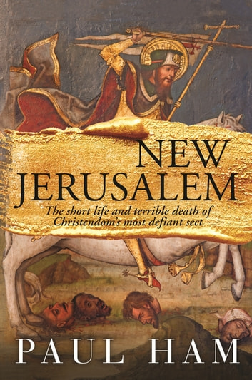 New Jerusalem ebook by Paul Ham