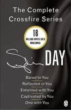 The Complete Crossfire Series - Five Book Collection ebook by Sylvia Day