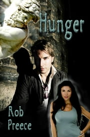 Hunger ebook by Rob Preece