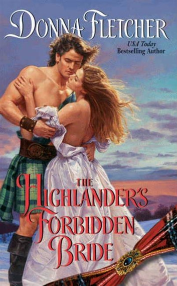 The Highlander's Forbidden Bride ebook by Donna Fletcher