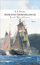 Lord Hornblower ebook by C. S. Forester, Eugen von Beulwitz, Samuel H. Bryant