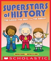 Superstars of History ebook by Simon Basher,R. J. Grant