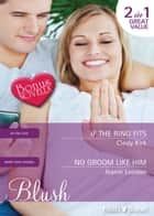 If The Ring Fits/No Groom Like Him/Daniel's Gift 電子書 by Cindy Kirk, Wendy Warren, Jeanie London