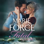 Fatal Chaos - (The Fatal Series) audiobook by Marie Force