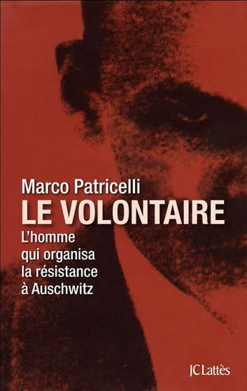 Le volontaire ebook by Marco Patricelli