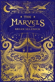 The Marvels ebook by Brian Selznick,Brian Selznick