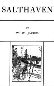Salthaven ebook by W. W.  Jacobs