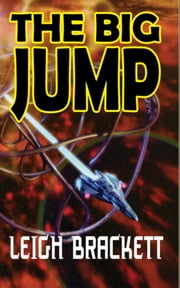 The Big Jump ebook by Leigh Brackett
