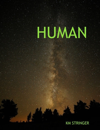 Human ebook by KM Stringer