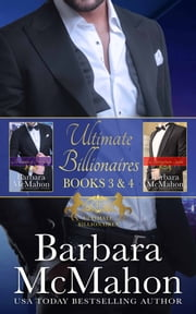 Ultimate Billionaires Boxed Set Books 3-4 ebook by Barbara McMahon
