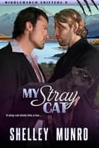 My Stray Cat E-bok by Shelley Munro