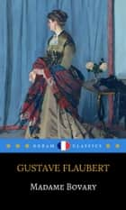 Madame Bovary (Dream Classics) ebook by Gustave Flaubert, Dream Classics
