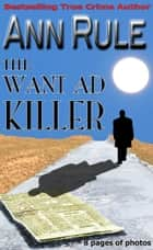 The Want Ad Killer ebook by Ann Rule