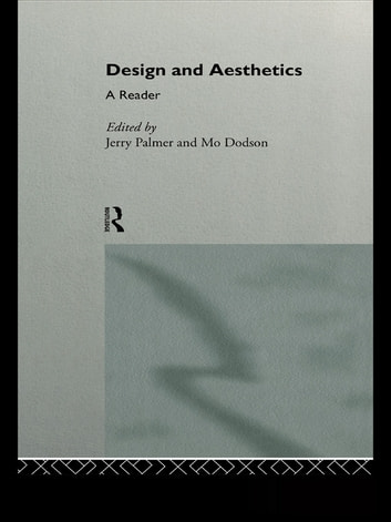 Design and Aesthetics - A Reader ebook by
