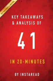 Summary of 41 - by George W. Bush | Includes Analysis ebook by Instaread Summaries