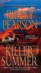 Killer Summer ebook by Ridley Pearson