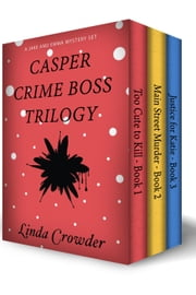 Casper Crime Boss Trilogy - Jake and Emma Mysteries, #6 ebook by Linda Crowder
