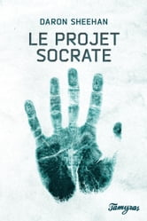 Le projet Socrate ebook by Daron Sheehan