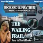 The Wailing Frail audiobook by Richard Prather