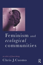 Feminism and Ecological Communities ebook by Christine Cuomo