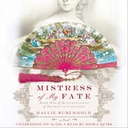 Mistress of My Fate audiobook by Hallie Rubenhold